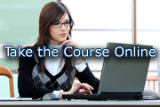 Take the Course Online